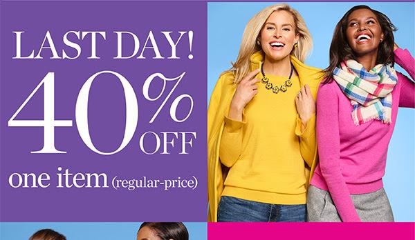 Last Day! 40% off one item (regular-price)