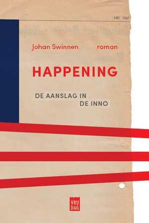 happening-johan-swinnen-boek-cover-9789460015540