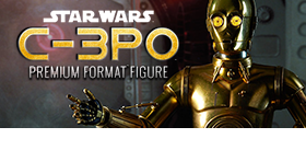PREMIUM FORMAT C-3PO