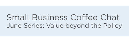 June Series: Small Business Coffee Chat