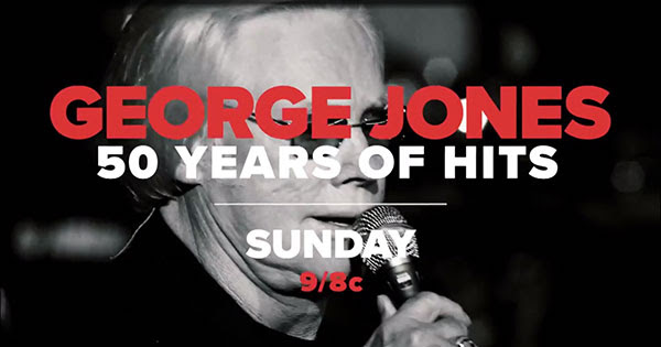 George Jones: 50 Years Of Hits Sunday 9/8c