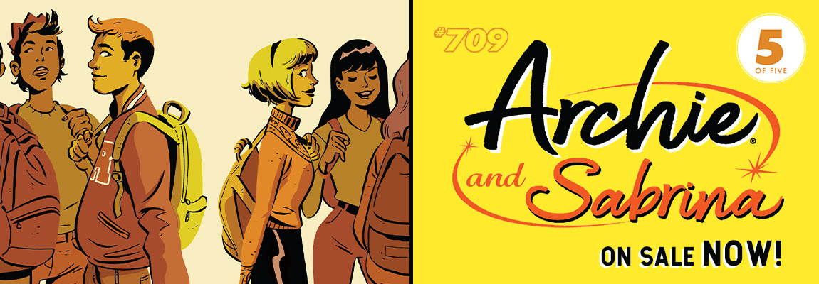 Get your copy of ARCHIE #709!