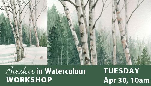Birches Watercolour Workshop with Twila Robar-DeCoste Apr 30, 2019