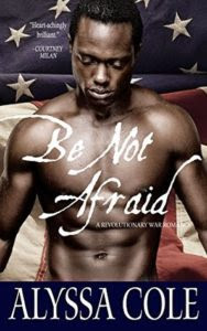 cover of Be Not Afraid by Alyssa Cole