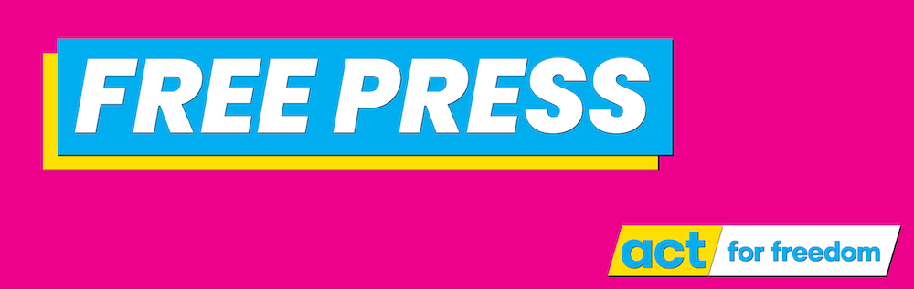 Free Press   ACT: For Freedom