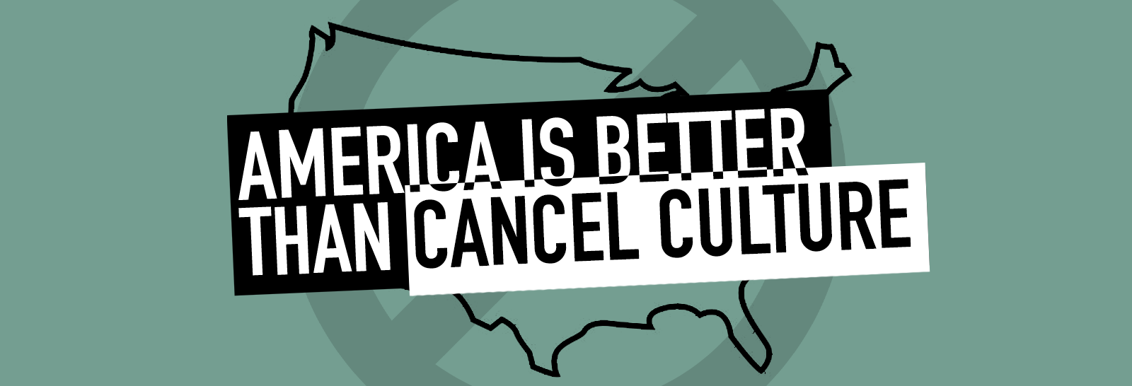 America is better than cancel culture graphic