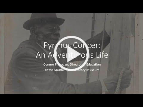 Pyrrhus Concer: An Adventurous Life