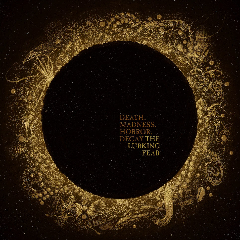 """THE LURKING FEAR – Announce sophomore album """"Death, Madness, Horror, Decay""""  Debut New single """"Cosmic Macabre"""" – R o c k 'N' L o a d"""
