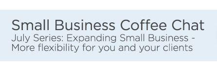 July Series: Expanding Small Business