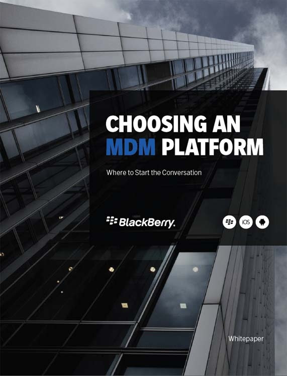 BLACKBERRY-Choosing an MDM Platform