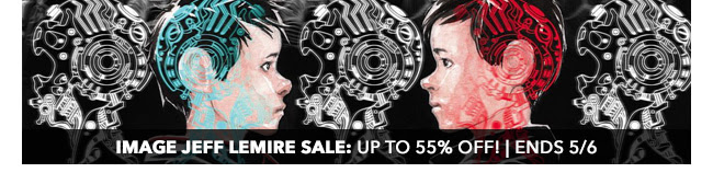 Image Jeff Lemire Sale: up to 55% off!   Ends 5/6