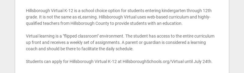 Hillsborough Virtual K-12 is a school choice option for students entering kindergarten through...