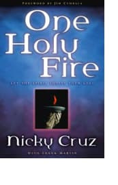 One Holy Fire by Nicky Cruz with Frank Martin