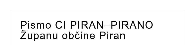 Pismo CI PIRAN–PIRANO Županu občine Piran