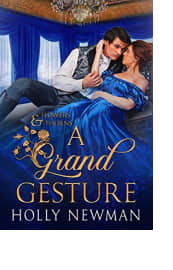A Grand Gesture by Holly Newman