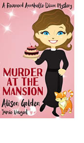 Murder at the Mansion by Alison Golden and Jamie Vougeot