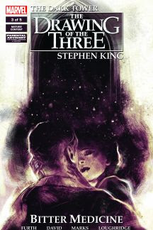 Dark Tower: The Drawing of the Three - Bitter Medicine #3
