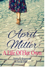 A Life of Her Own by April Miller