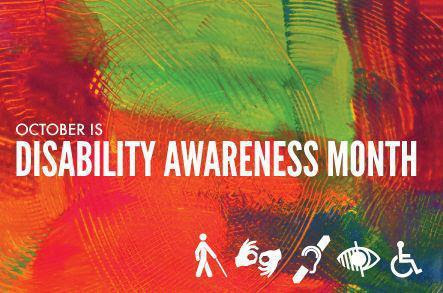 The colorful Disability Awareness Month poster is pictured here.