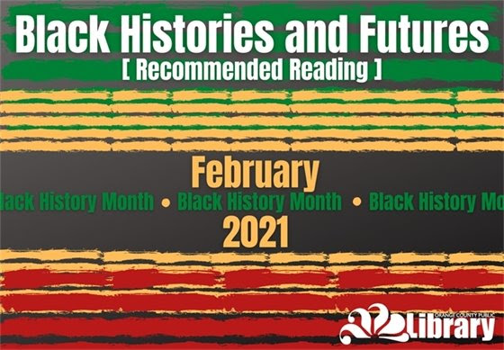 Black histories and futures, recommended reading