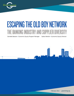 """""""Escaping the Old Boy Network: The Banking Industry and Supplier Diversity"""""""
