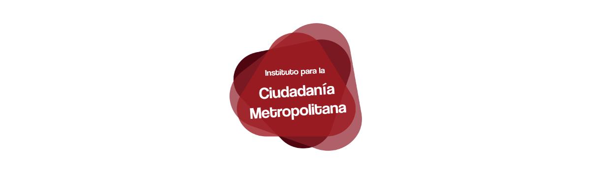 Instituto para la Ciudadana Metropolitana