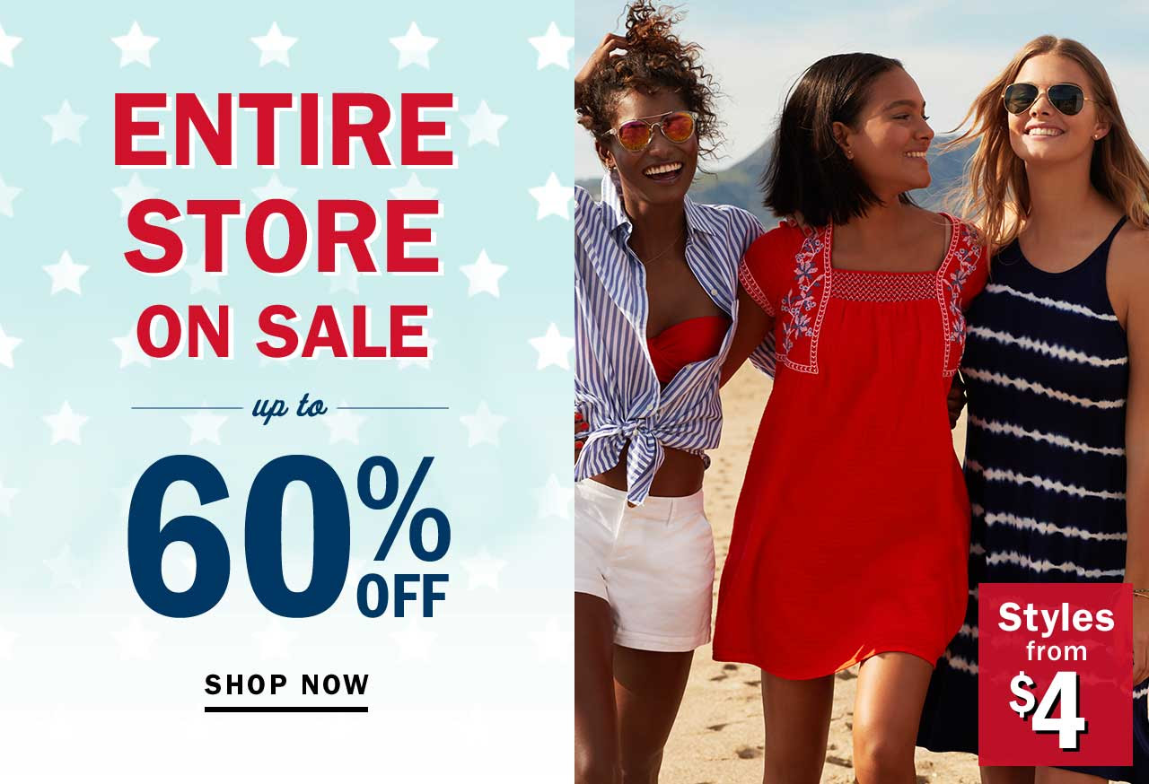 ENTIRE STORE ON SALE up to 60% OFF | SHOP NOW | Styles from $4