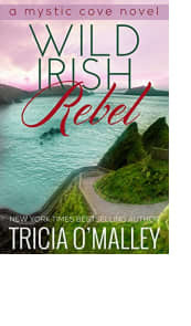 Wild Irish Rebel by Tricia O'Malley
