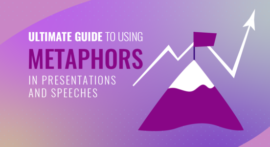 The Ultimate Guide to Using Metaphors in Presentations and Speeches