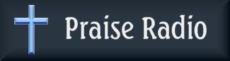 Click to visit Praise Radio...