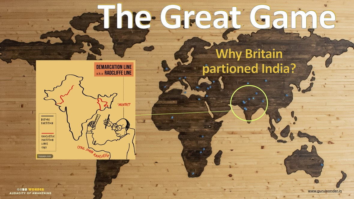 The Great Game 200813 - Why Britain partitioned India - GW