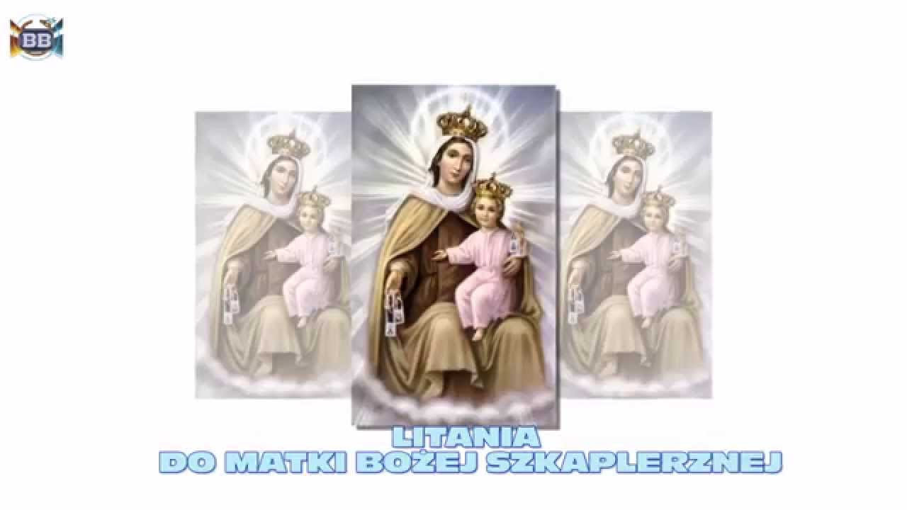 Znalezione obrazy dla zapytania litania do matki bożej szkaplerznej