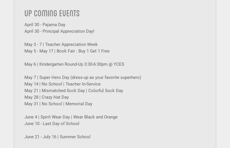up coming events                         April 30 - Pajama Day                         April 30 - Principal Appreciation Day!                         May 3 - 7 |...