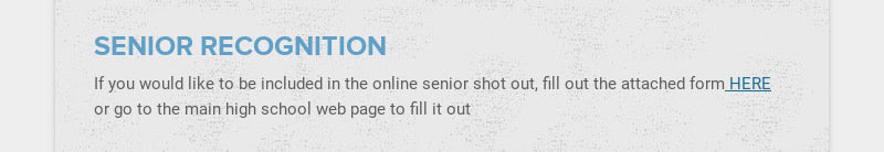 SENIOR RECOGNITION If you would like to be included in the online senior shot out, fill out the...