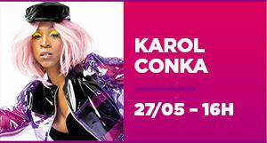 KAROL CONKA - 27/05 - 16h