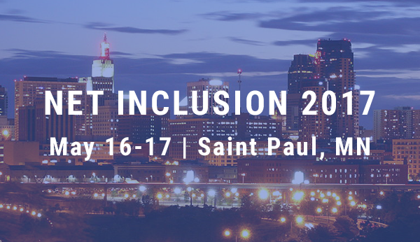 net inclusion 2017 - may 16-17 | st paul, mn