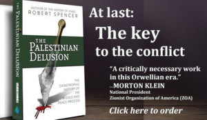 "ZOA's Morton Klein: ""Robert Spencer's book teaches you how to answer virtually every propaganda lie about Israel"""