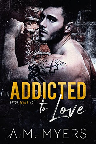 Cover for 'Addicted to Love (Bayou Devils MC Book 2)'