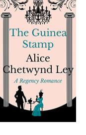 The Guinea Stamp by Alice Chetwynd Ley