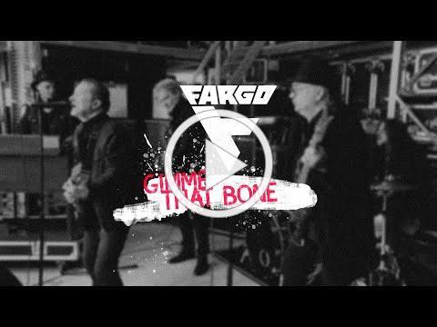 Fargo - Gimme That Bone (Official Video)
