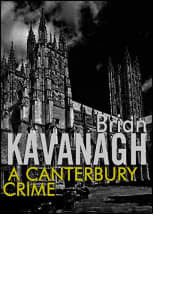 A Canterbury Crime by Brian Kavanagh