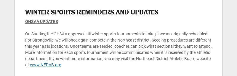 WINTER SPORTS REMINDERS AND UPDATES OHSAA UPDATES On Sunday, the OHSAA approved all winter...