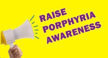 Porphyria Awareness Week