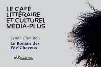 Le café littéraire et culturel Média-Plus : Lynda Chouiten