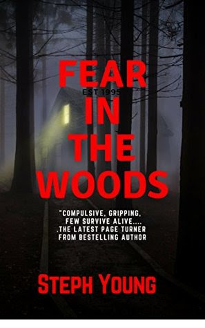 Fear in the Woods by Steph  Young