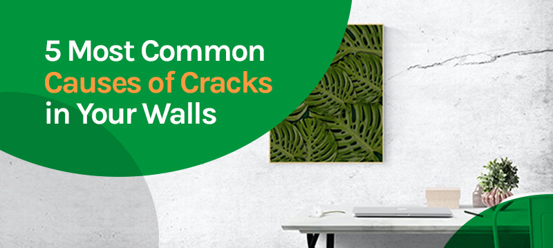 5 Most Common Causes of Cracks in Your Walls