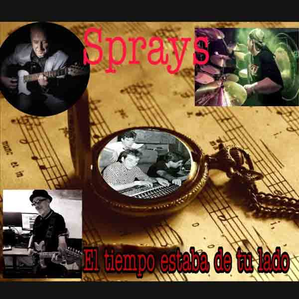 Sprays - portada El tiempo estaba de tu lado