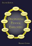 Disciplining Federal Employees