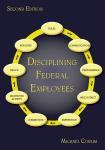 Disciplining Federal Employees