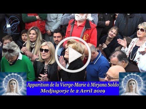 Apparition de la Vierge Marie à Medjugorje le 2 Avril 2019